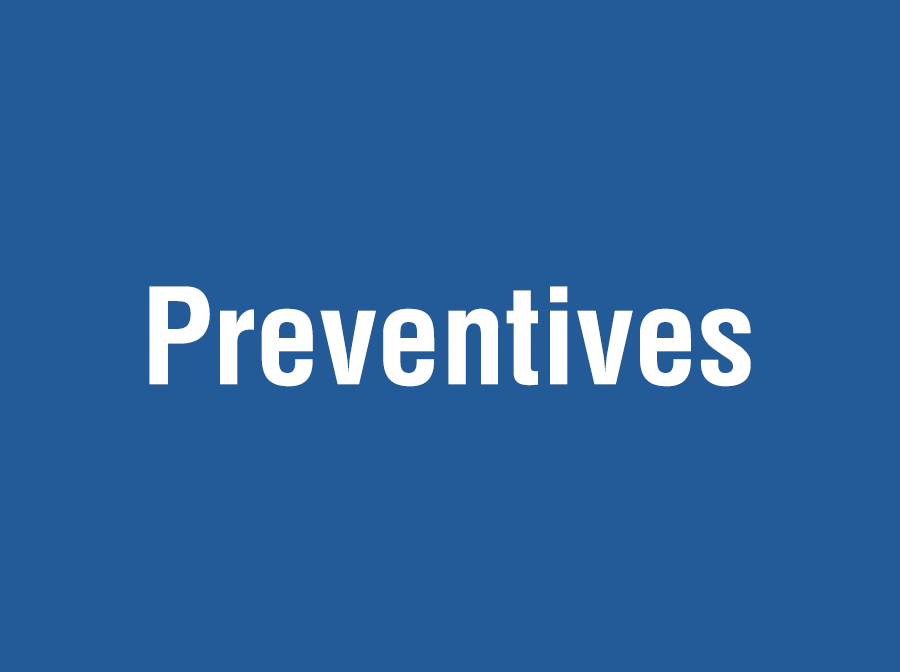 Preventives
