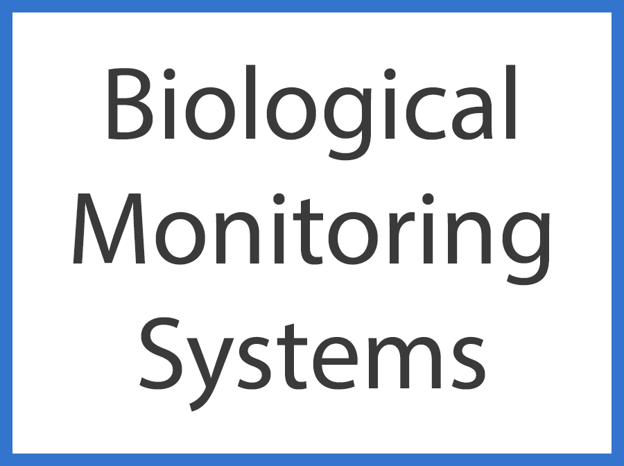 Biological Monitoring Systems